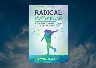 Radical Unschooling – An Alternative Education Revolution Has Begun